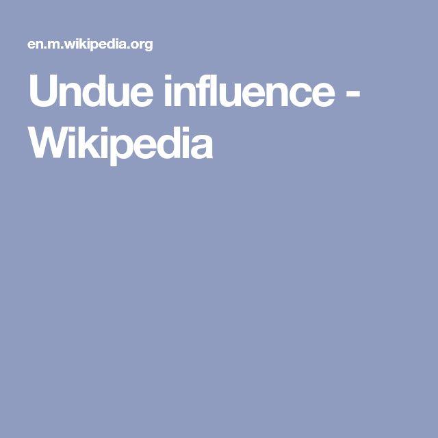 Undue influence - Wikipedia