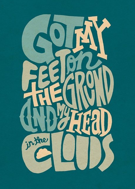 Head In The Clouds | typography by Jay Roeder, via Flickr