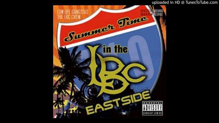 LBC Crew Feat Crooked I & Tray Deee - Gangsta Gangsta