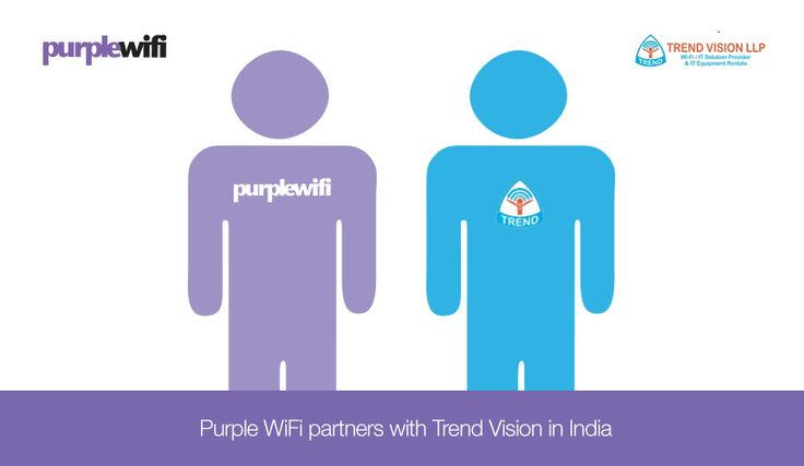 #TrendVisionLLP and #PurpleWifi Goes Hand in Hand like #BrothersinArm