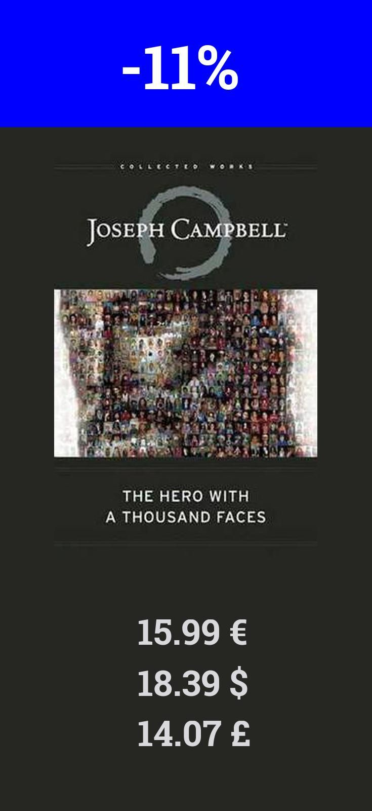 """You can purchase The Hero with a Thousand Faces for 11% less right now! I have returned to no other book more often since leaving college than this one, and every time I discover new insight into the human journey. Every generation will find in """"Hero"""" wisdom for the ages. Bill Moyers In the three decades since I discovered """"The Hero with a Thousand Faces,"""" it has continued to fascinate and inspire me. Joseph Campbell peers through centuries and shows us that we are all connected by a basic…"""