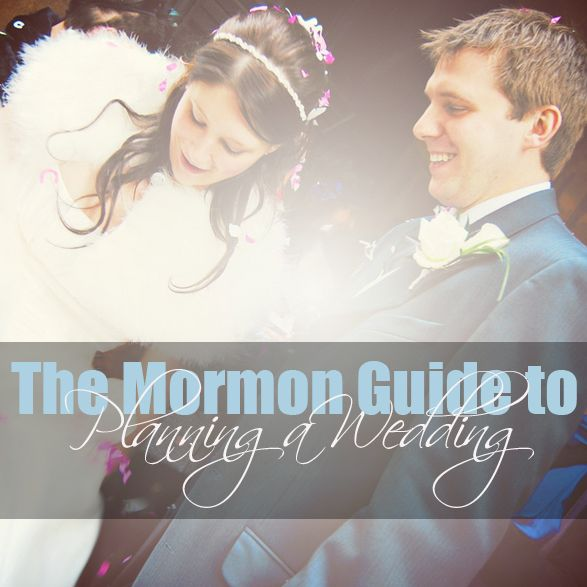"While there are plenty of wedding sites eager to help you plan the big day, there are a lot of trials us LDS girls face the rest of the world can't imagine-- namely, planning a wedding in 3-4 months on a very ""frugal"" budget. So relax! Your guide to planning a Mormon wedding is here. We've made a list of things you need to move fast on, things you should consider, and how you need to prepare for your marriage instead of just your wedding."