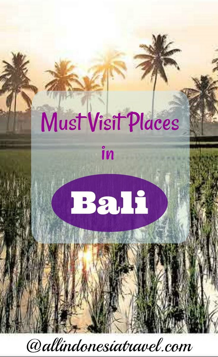 Top 10 Must Visit Places in Bali |   Bali deserves the attention it is getting still, and our top 10 must visit places list is enough to show why you  should still travel to Bali. |   http://allindonesiatravel.com/top-10-must-visit-see-places-in-bali/