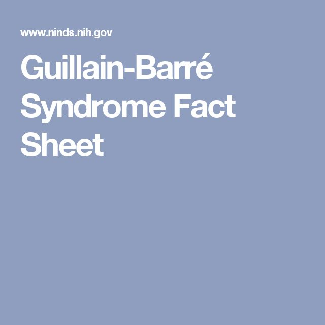 Guillain-Barré Syndrome Fact Sheet