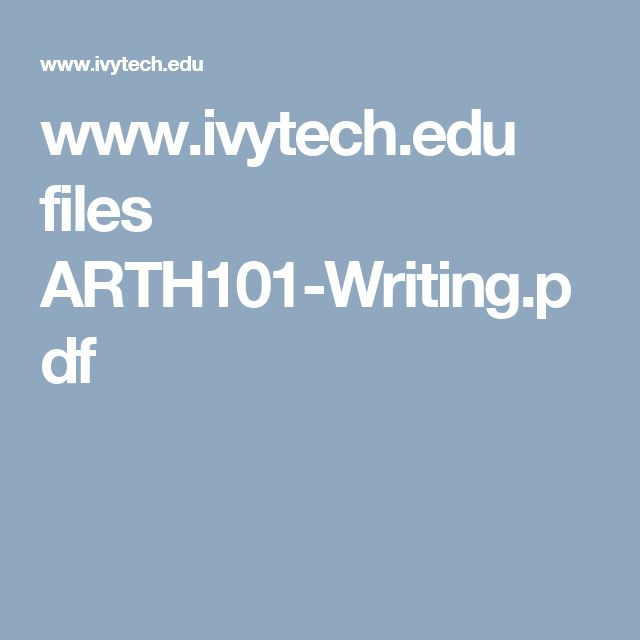 www.ivytech.edu files ARTH101-Writing.pdf