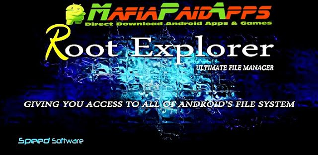 Root Explorer v4.2.1 [Mod Lite] Apk for Android    Root Explorer Apk  Root Explorer is a Productivity Application for Android  Download last version of Root Explorer Apk for android from MafiaPaidApps with direct link  Tested By MafiaPidApps  without adverts & license problem  without Lucky patcher & google play the mod   The ultimate file manager for rooted devices. The original and still the best.  Root Explorer is the ultimate file manager for root users. Access the whole of android's…