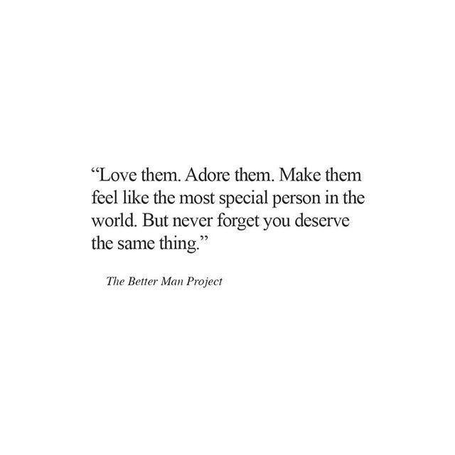 You Deserve It All Words Quotes Deserve Quotes Deserve Better