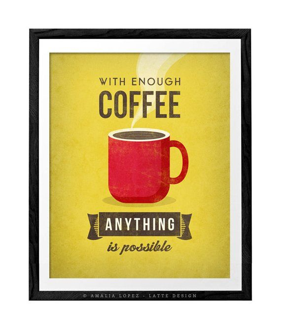 With Enough Coffee Coffee Print Coffee Poster Coffee Art Quote Poster Kitchen Art Kitchen Wall Art Decor Yellow Red Green Print Uk Coffee Print Kitchen Art Coffee Art