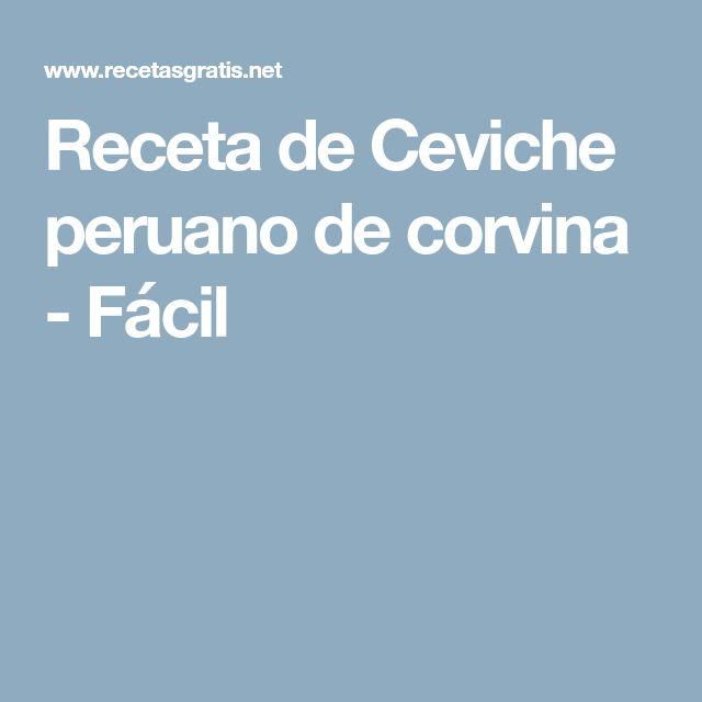 Receta de Ceviche peruano de corvina - Fácil