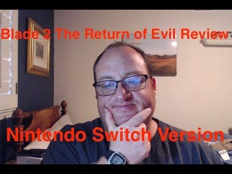 Blade 2 The Return Of Evil Review Switch Version With Images