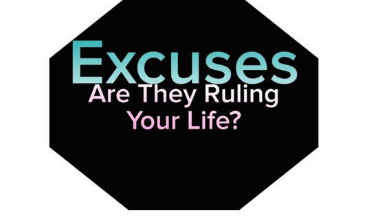 Are They Ruling Your Life? Oh those awful Excuses? Why do we make them and how are they ruling your Life? We're all guilty of making excuses, whether it be...