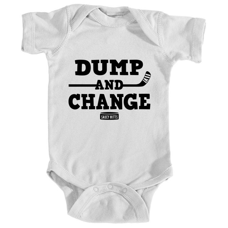 "Dump and Change Hockey Infant Onesie. Dump and Change Infant Bodysuit romper onesie. Brings new meaning to the phrase ""dump and change"". This funny hockey baby onesie is sure to get some laughs. Would also make a funny hockey baby gift. More colors available"