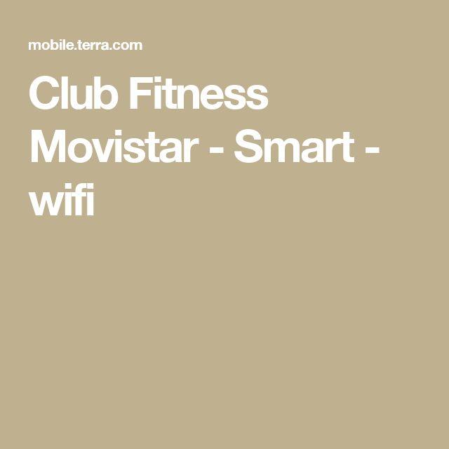 Club Fitness Movistar - Smart - wifi