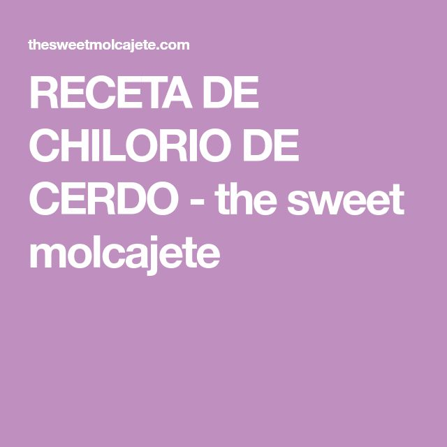 RECETA DE CHILORIO DE CERDO - the sweet molcajete