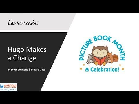 """In celebration of Picture Book Month 2017, Marigold Library System Deputy CEO Laura reads """"Hugo Makes a Change"""" by Scott Emmons & Mauro Gatti"""