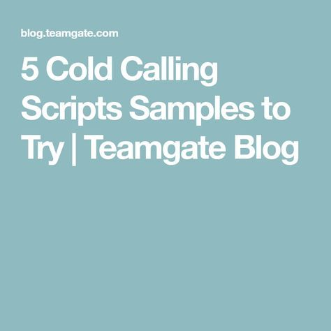 5 Cold Calling Scripts Samples to Try | Teamgate Blog