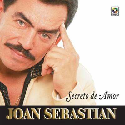 Un Idiota - Joan Sebastian