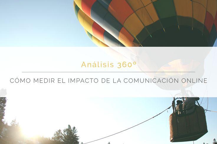 Análisis 360º es un completo manual para medir de forma global las acciones de comunicación online