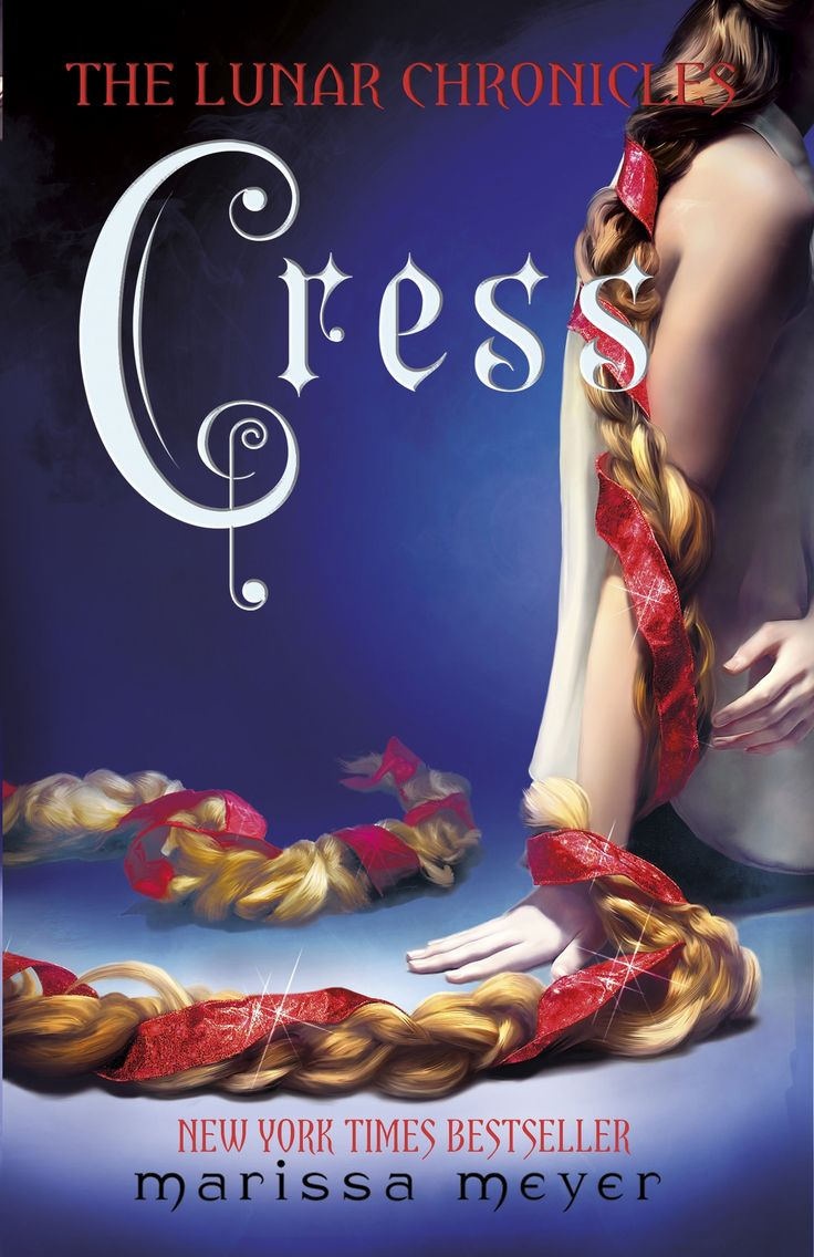 Cress (the Lunar Chronicles 3)  Marissa Meyer  Reread 1