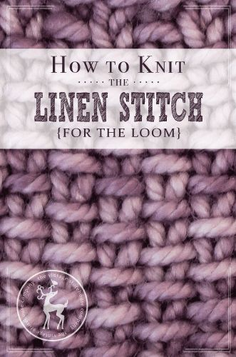 It's Day 19 of our 31 Days of Knitting Series and todays stitch is called the Linen Stitch. This is a pretty well known stitch in the needle knitting world and it's extremely easy to replicate on the loom. HOW TO KNIT THE LINENSTITCH{FOR THE LOOM} This video is still uploading. Please check back again …