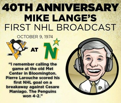 Happy 40th anniversary, Mike Lange! Via Pittsburgh Penguins