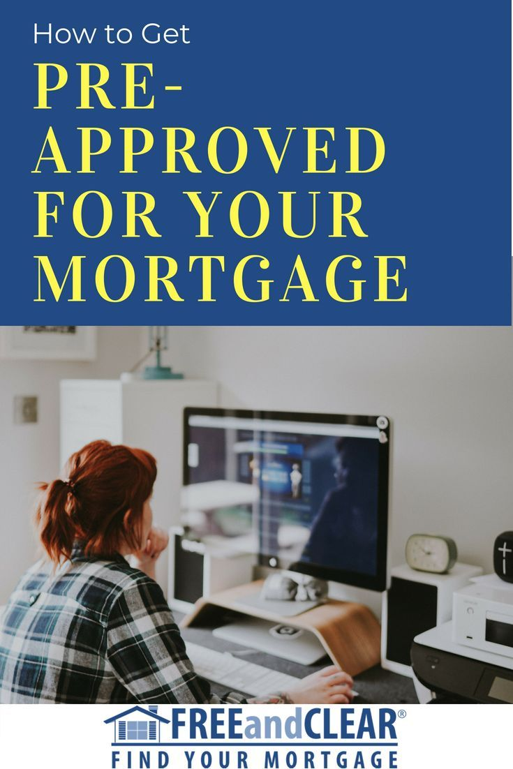 Get Pre Approved For Your Mortgage Interest Only Mortgage