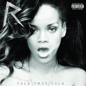 Rihanna-Talk That Talk