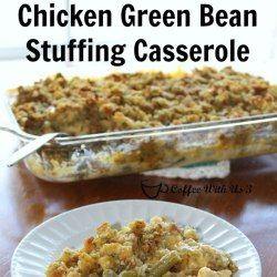 http://www.coffeewithus3.com/chicken-green-bean-stuffing-casserole/