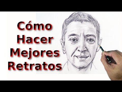 Como Dibujar Retratos y Rostros 2: Mejorar Nuestras Habilidades para Dibujar Retratos - YouTube