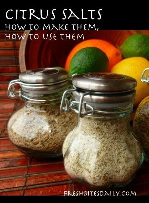 Citrus salts | Beautiful | Pinterest | Salts