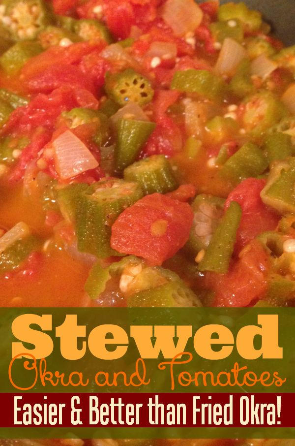 This stewed tomatoes with okra recipe is amazing! So much better than fried okra and healthier for you! A perfect farm to table dish that's sure to please everyone!