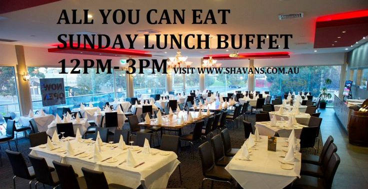 All you can eat Sunday Lunch Buffet. 12PM-3PM Visit: www.shavans.com.au/