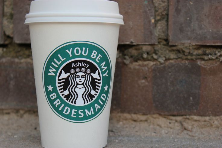 A personalized 'will you be my bridesmaid?' Starbucks label.   The Ultimate List of Bridesmaid Proposal Ideas - 25 Creative Ways to ask Your Bridesmaids