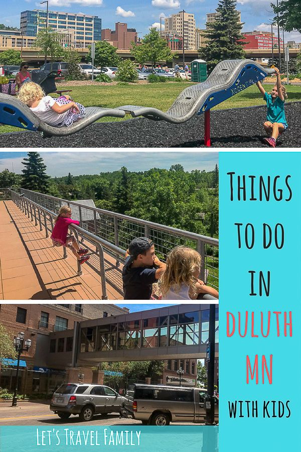 Top Fun Things To Do In Duluth With Kids Minnesota Fun Let S Travel Family Minnesota Vacation Midwest Travel Family Travel