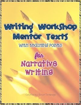 mentor texts for essay writing Mentor text for persuasive writing i wanna iguana by orloff the salamander room by mazer my brother dan's delicious by layne can i keep him by kellogg.