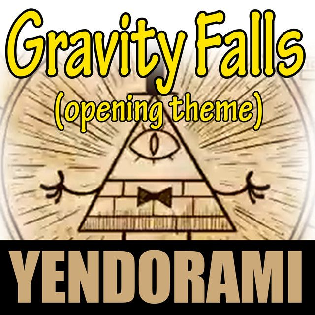 Gravity Falls (Opening Theme), a song by Yendorami on Spotify