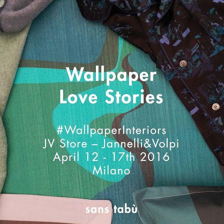 WALLPAPER LOVE STORIES #WallpaperInteriors - Siete pronti per la Design Week? Vi aspettiamo insieme daJannelli & Volpidal 12 al 17 aprile per scoprire la collezione SansTabù Wallpaper and Home Interiors  #WallpaperLoveStories #SansTabù #JVstore #JannellieVolpi #PVID2016 #MDW16 #Fuorisalone16 by sanstabu