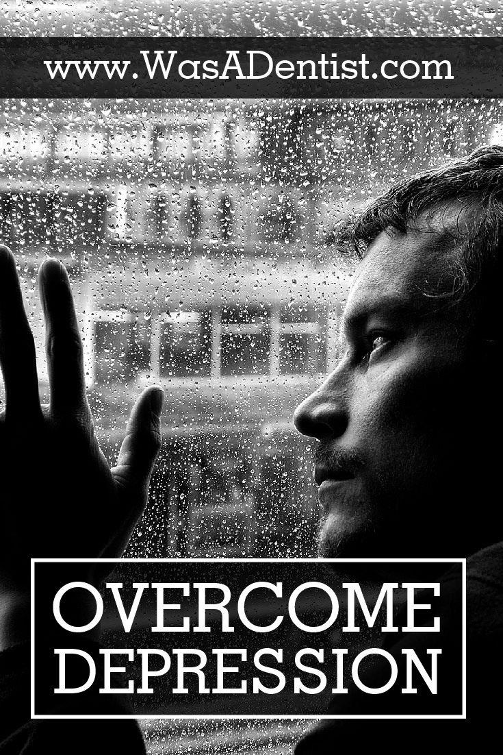 DENTISTS OVERCOMING DEPRESSION