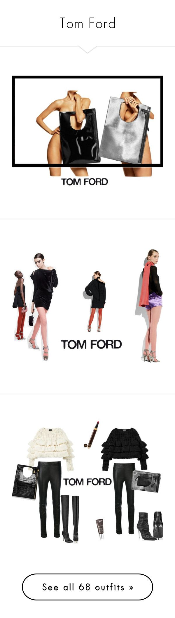 tom ford by nastya kochurova liked on polyvore featuring alix tom