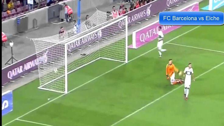 FC Barcelona vs Elche 3-0 La Liga 2014/2015 - Lionel Messi Goal