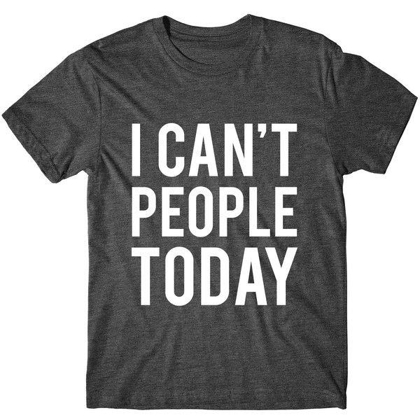Metallic Gold Print I Can't People Today Graphic Tshirt Womens Graphic... (£11) ❤ liked on Polyvore featuring tops, t-shirts, black, women's clothing, fluorescent t shirts, metallic gold t shirt, graphic print t shirts, neon shirts and cotton t shirts