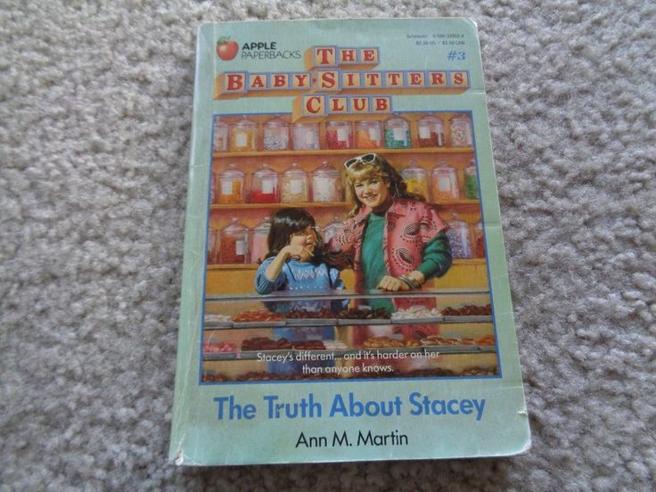 The Baby Sitters Club: The True About Stacey #3 Ann M. Martin