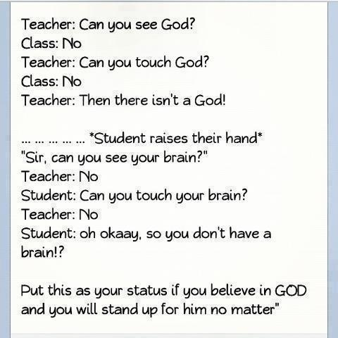 Perfect comeback for when someone tells you there isn't a God!