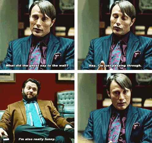 I can't believe I haven't pinned this yet. Love ! Hannibal jokes.