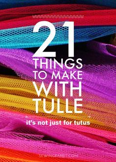 21 Things to Make with Tulle (besides tutus) We stock a vast array of net/tulle.  http://www.ebay.co.uk/itm/Wedding-Dressmaking-Sewing-DRESS-NET-TULLE-Fabric-Various-Lengths-SEWING-BEE-/271817671802?ssPageName=STRK:MESE:IT  Call us 01978 661046