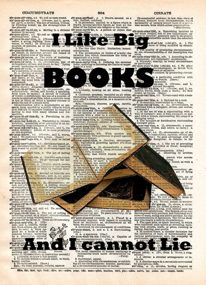I Like big BOOKS, geeky nerdy art, vintage dictionary page book art print