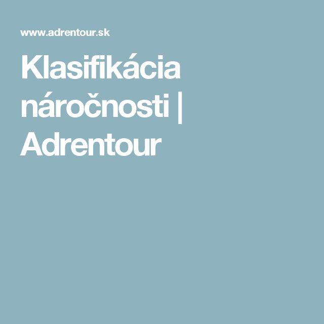 Klasifikácia náročnosti   Adrentour