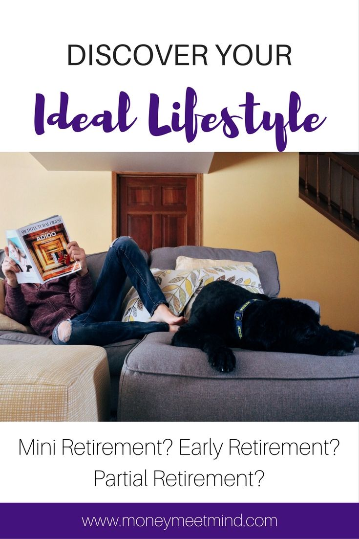 Retirement comes in many flavours. There's early retirement, mini retirement or you could never retire. But which offers the ideal lifestyle for you?