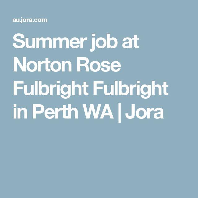 Summer job at Norton Rose Fulbright Fulbright in Perth WA | Jora