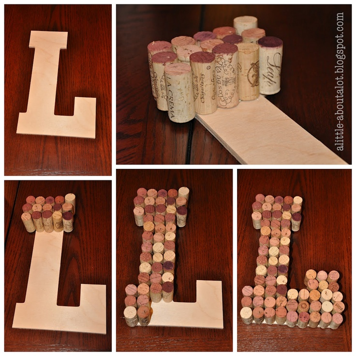 Wine Cork Monogram Letter... I'm pretty sure I have enough corks to start this project!